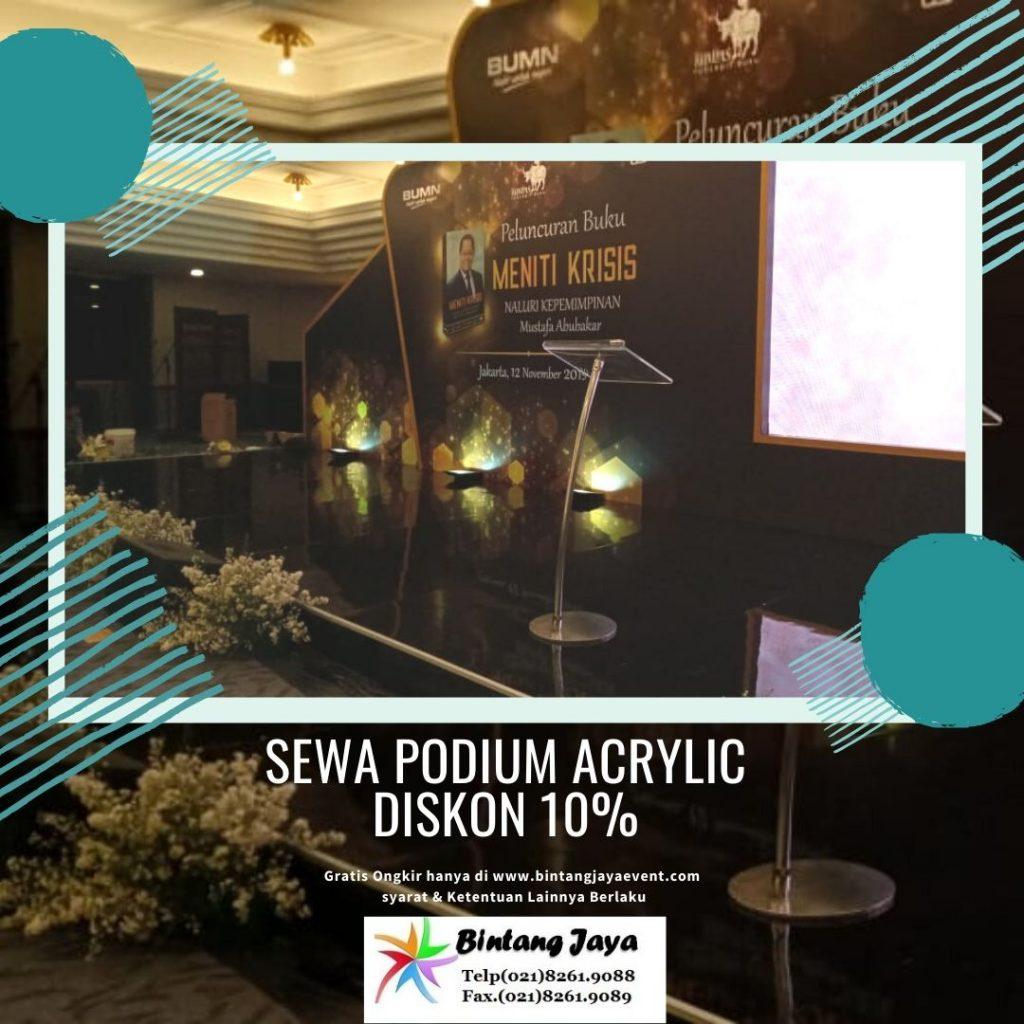 Promo Sewa Podium Acrylic dapat Diskon 10% selama tahun 2019