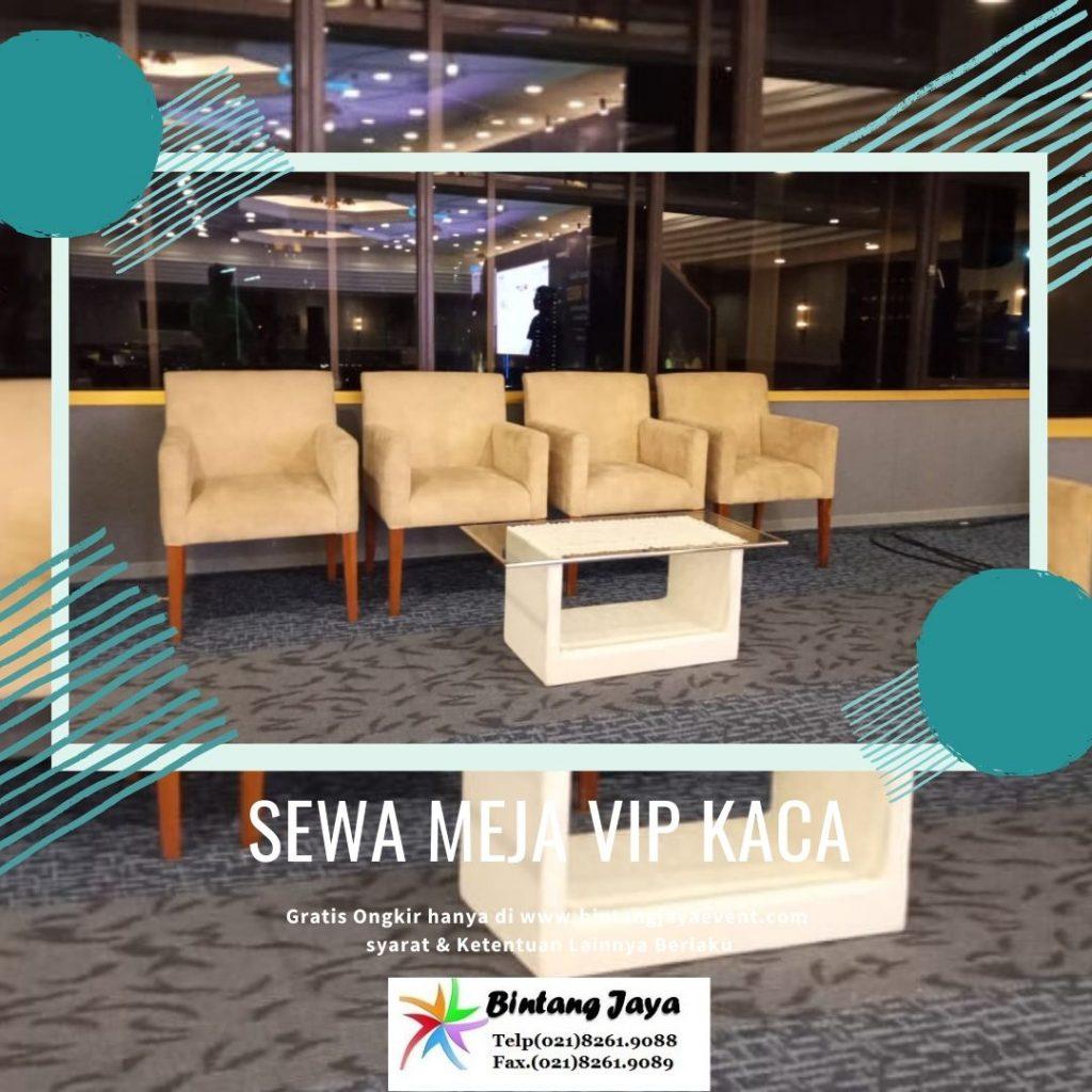 Sewa Meja VIP Kaca promo Terbaru Bulan Desember 2019