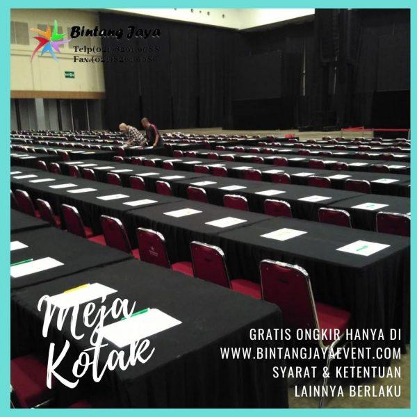 Pusat Sewa Meja Kotak Terbesar Kualitas Terbaik di Jakarta Barat